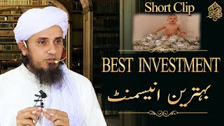 Best Investment   Bahtreen Invesment   Mufti Tariq Masood