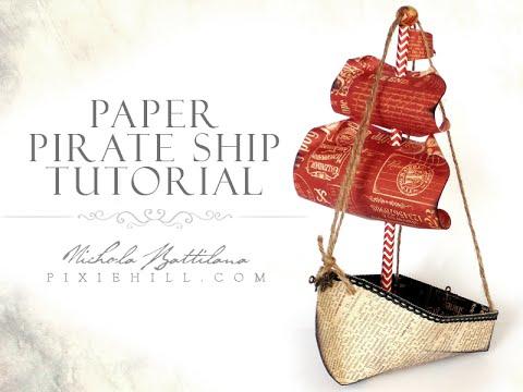 Paper Pirate Ship Tutorial