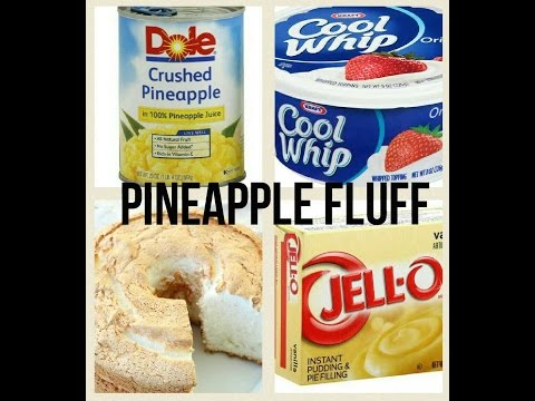 A dessert thats not bad for you?? Pineapple Fluff!