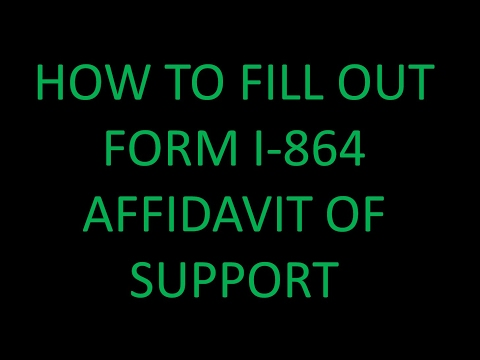 How to Fill out I -864 For AOS (Affidavit of support)