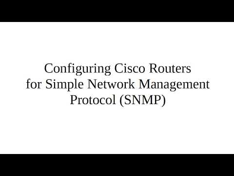 Configuring Cisco Routers for Simple Network Management Protocol (SNMP)