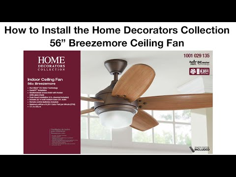 How to Install the 56 in Breezemore Ceiling Fan