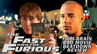 Bad Movie Beatdown: The Fast and the Furious (REVIEW)
