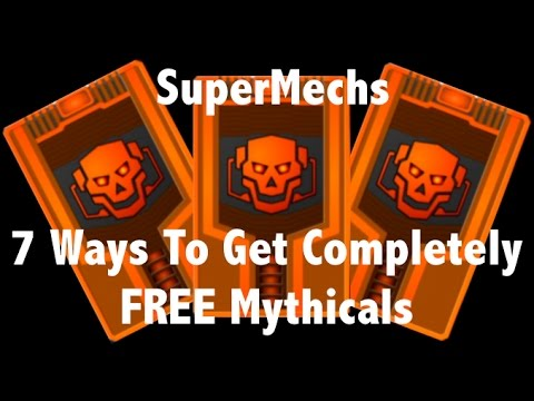 Super Mechs how to get FREE Mythicals! 7 Ways [Super Mechs]