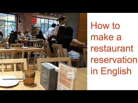 How To Make a Restaurant Reservation in English 如何用英語做餐廳預約