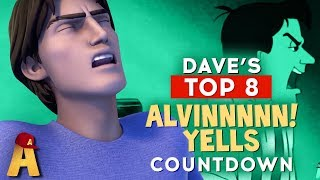 "Top 8 ""Alvin!!!!"" Yells 