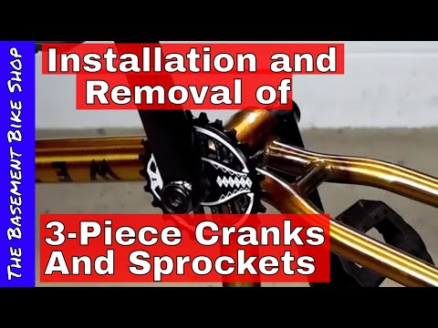 Removing and Installing 3-piece Cranks and Sprockets- Step By Step