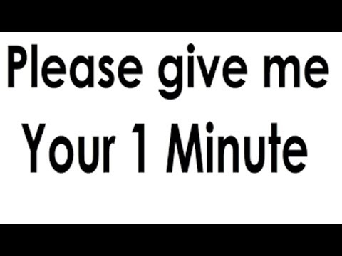 MUNAZA IJAZ NEED YOUR ONE MINUTE PLEASE HELP ME