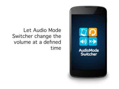 Audio Mode Switcher - App to Automatically Change the Volume of your Android Phone