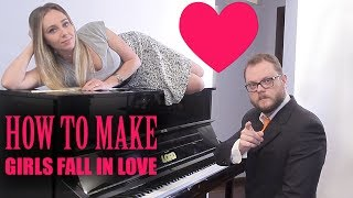 How to Make Girls Fall in Love Playing Piano