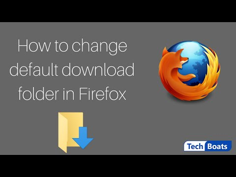 How to Change the Default Download Folder in Mozilla Firefox
