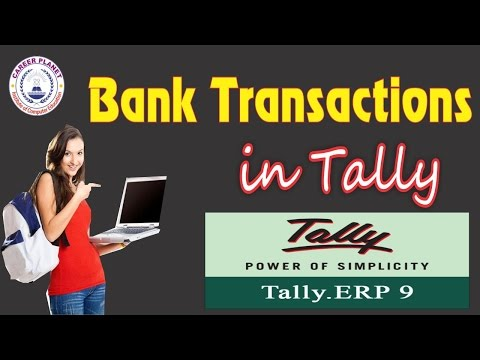 Bank Transaction Entry In Tally ERP 9 Day-7 |Tally ERP 9 In Hindi| All About Banking Transactions