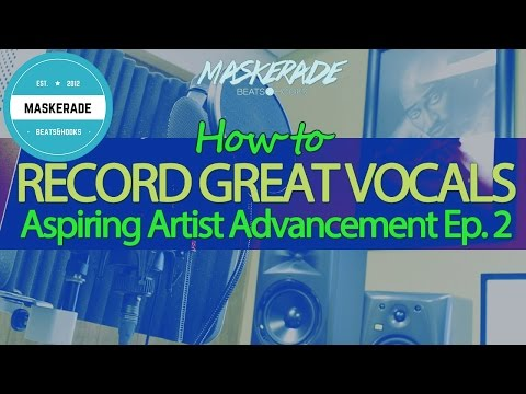 How to Record Great Vocals to Your Beats | Aspiring Artist Advancement Ep. 2