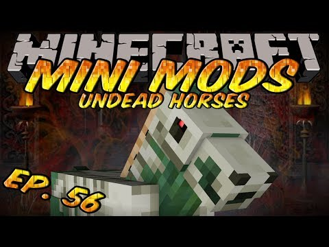Minecraft Mini Mods Ep 56 - Undead Horses Mod - Zombie & Skeleton Horses!
