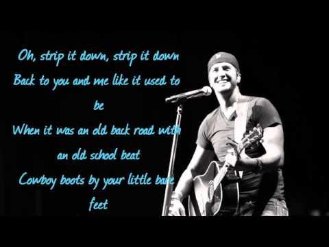 Strip It Down-Luke Bryan lyrics