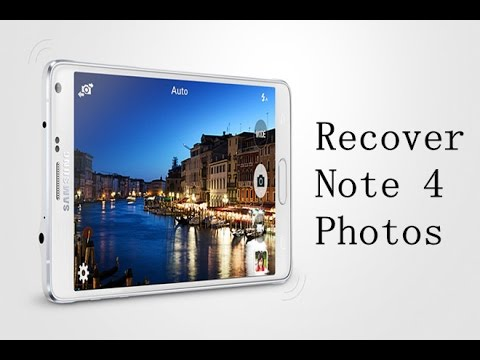 How to Recover Deleted Photos from Samsung Note 4?