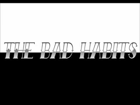 The Bad Habits - In Line