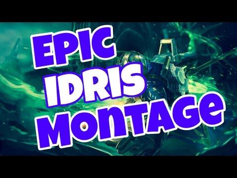 Vainglory - Epic Idris |WP| Montage!!!
