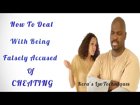 How To Deal With Being Falsely Accused Of Cheating