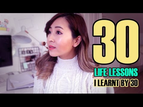 30 Life Lessons I Learnt In 30 Years
