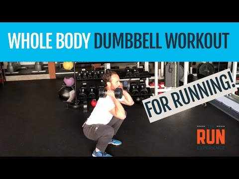 Whole Body Dumbbell Strength Training Workout For Running