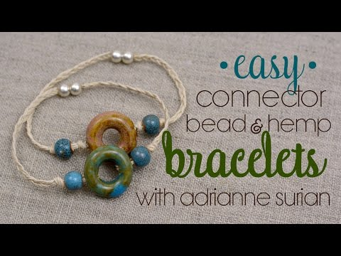 Easy Ceramic Connector Bead & Hemp Bracelet