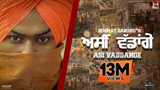 Asi Vaddange : Himmat Sandhu (Official Song) Latest Punjabi Songs 2020 | GK Digital