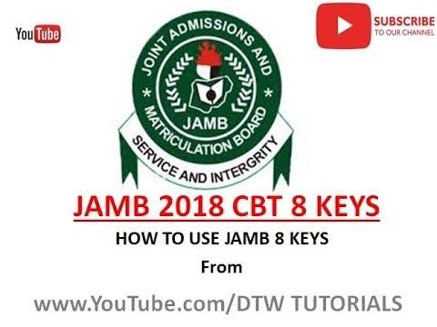 Jamb 2018 CBT 8 keys | How to use Jamb 8 keys