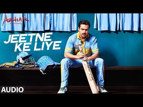 Jeetne Ke Liye Full Song | Azhar | Emraan Hashmi, Nargis Fakhri, Prachi Desai | T-Series