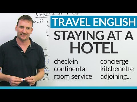 Real English for staying at a HOTEL