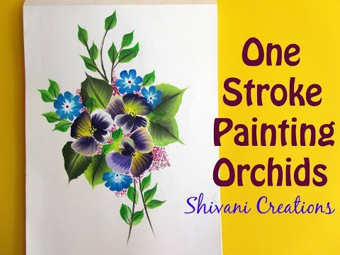 One Stroke Painting Orchids/ DIY Flower Painting
