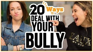 20 Ways to Respond to a BULLY - w/ Alexis G. Zall and Ayydubs