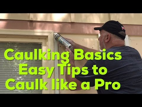 How to : Caulking Basics - Easy Guide to Caulk like a Pro - DIY Tips