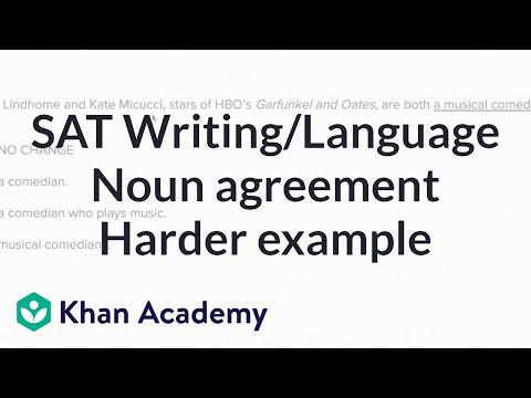 Writing: Noun agreement — harderexample | Writing & Language | SAT | Khan Academy