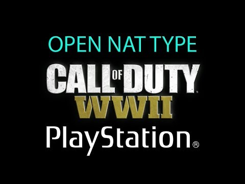 HOW TO Open NAT Type PS4 Call of Duty WWII