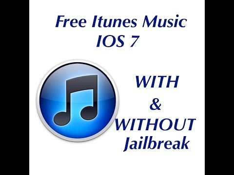 How to get free music onto your itunes for ios7 WITH and WITHOUT jailbreak