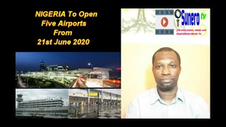 NIGERIA Propose To Open Five Airports From 21st June 2020