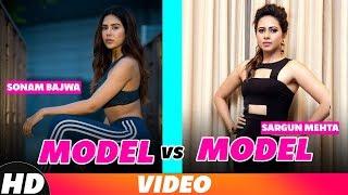 Model Vs Model|Sargun Mehta & Sonam Bajwa|Video Jukebox | Latest Songs 2018 | Speed Records