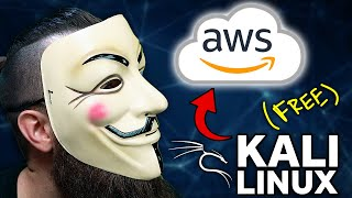 FREE Kali Linux in the Cloud (AWS)