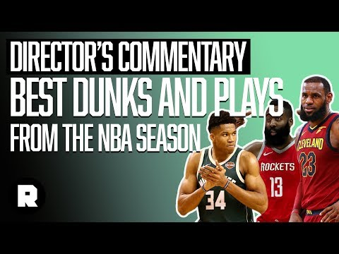 Best Dunks and Plays From the NBA Regular Season   Director's Commentary   The Ringer