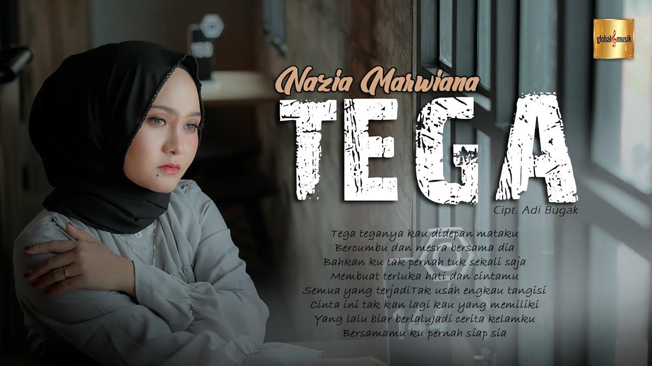 Tega - Nazia Marwiana