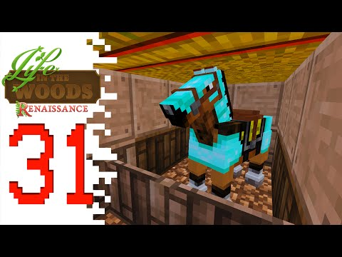 Life In The Woods: Renaissance - EP31 - Horse Shack! (Minecraft)