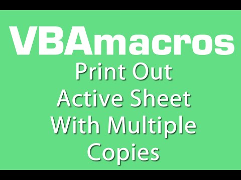 Print Out Active Sheet With Multiple Copies - VBA Macros - Tutorial - MS Excel