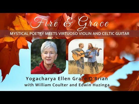 Mystical Poetry & Music - Fire & Grace