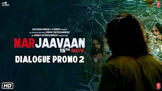 Marjaavaan (Dialogue Promo 2) | Riteish Deshmukh, Sidharth Malhotra, Tara Sutaria | Milap Zaveri