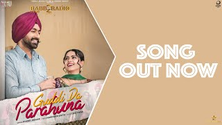 Guddi Da Parahuna - Kulbir Jhinjer (Full Song) | Rabb Da Radio 2 | Tarsem Jassar | Simi Chahal