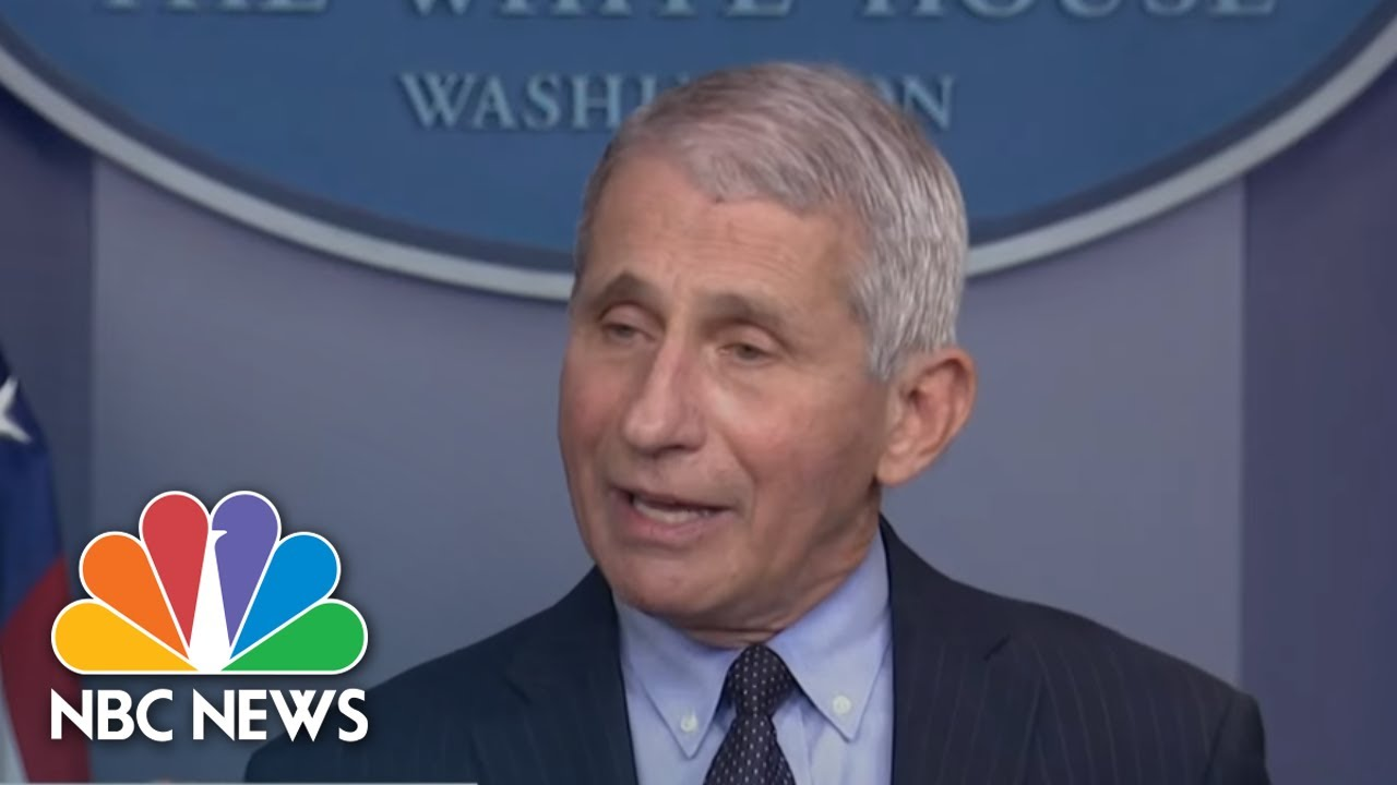Fauci Says Covid Vaccines Appear Effective Against New Strains, Will Keep Monitoring Them   NBC News
