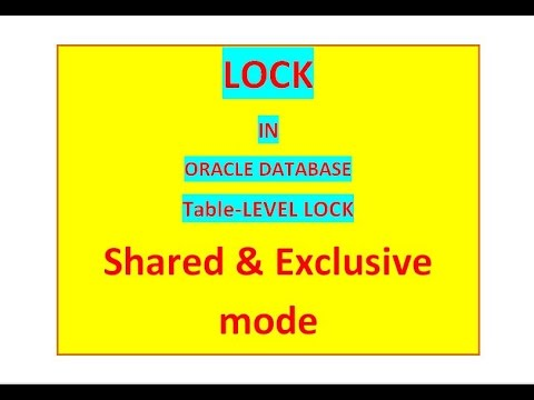 Differences between Shared and Exclusive Lock in oracle database