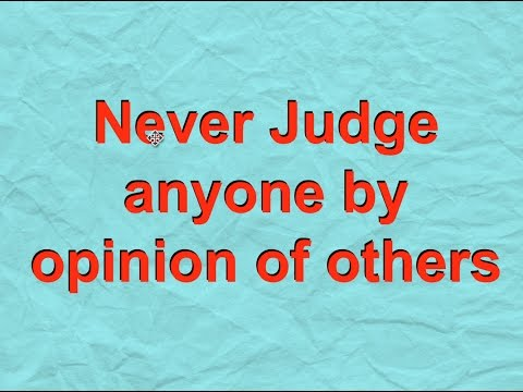 Never Judge anyone by opinion of others | Heart touching motivational video