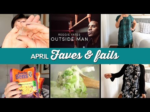 April 2018 Faves & Fails | A Thousand Words